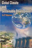 Global Climate And Sustainable Development (2 Vols.): Book by Sujata K. Dass