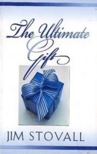 The Ultimate Gift: Book by Jim Stovall