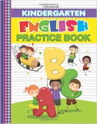 Kindergarten English Practice Book: Book by Dreamland Publications