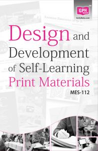 MES112 Design and Development of Self-Learning Print Materials(IGNOU Help book for MES-112 in English Medium): Book by GPH Panel of Experts