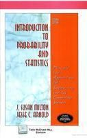 Introduction to Probability and Statistics: Principles and Applications for Engineering and the Computing Sciences: Book by J. Susan Milton (Radford University, USA)