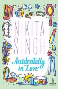 Accidentally in Love: Book by Nikita Singh