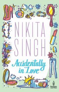 Accidentally in Love: Book by Nikita Singh