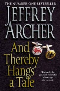 And Thereby Hangs A Tale: Book by Jeffrey Archer