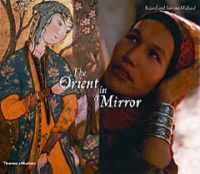 The Orient in a Mirror: Book by Roland Michaud