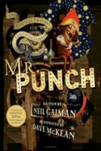The Tragical Comedy or Comical Tragedy of Mr Punch (English) (Paperback): Book by Neil Gaiman
