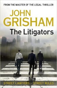 The Litigators: Book by John Grisham