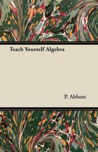 Teach Yourself Algebra