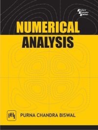 Numerical Analysis: Book by Purna Chandra Biswal