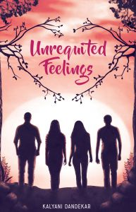 Unrequited Feelings: Book by Kalyani Dandekar
