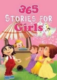 365 Stories for Girls (365 Series): Book by Om Kidz