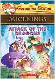 Attack of the Dragons (Geronimo Stilton Micekings #1 (English) (Paperback): Book by Geronimo Stilton