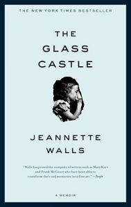 The Glass Castle: Book by Jeannette Walls