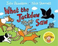 What the Jackdaw Saw (English) (Paperback): Book by Nick Sharratt, Julia Donaldson