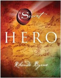 The Secret Hero (English) (Hardcover): Book by Rhonda Byrne
