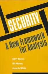 Security: A New Framework for Analysis: Book by Barry Buzan