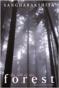 The Call of the Forest: Book by Bikshu Sangharakshita