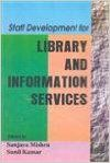 Staff Development for Library and Information Services (English): Book by Sunil Kumar, Sanjay Mishra