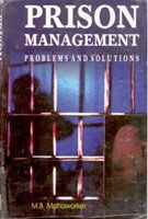 Prison Management: Problems And Solutions: Book by M. B. Manaworker