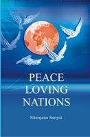 Peace Loving Nations: Book by Nilanjana Sanyal