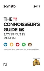 Zomato: The Connoisseurs Guide to Eating Out in Mumbai 2013: Book by Zomato