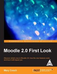 MOODLE 2.0 FIRST LOOK: Book by Mary Cooch