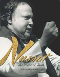 Nusrat: The Voice of Faith: Book by Pierre Alain-Baud