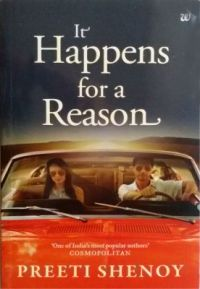 It Happens for a Reason (English) (Paperback): Book by Preeti Shenoy