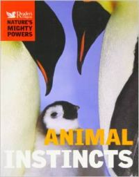 RD NATURES MIGHTY POWERS ANIMAL INSTINCT (Hardcover): Book by David Burnie