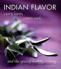 Indian Flavor: Book by Jeeti Gandhi