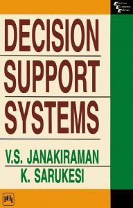DECISION SUPPORT SYSTEMS: Book by K. Surakest