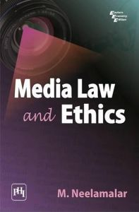 MEDIA LAW AND ETHICS: Book by NEELAMALAR M.
