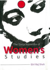 The Encyclopaedia of Women's Study (2 Vols.) (English) (Hardcover): Book by Giriraj Shah