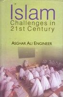Islam: Challenges In Twenty-First Century: Book by Asghar Ali Engineer