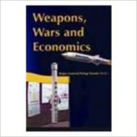 Weapons  Wars And Economics HB (English) (Hardcover): Book by Partap Narain