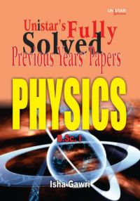 Fully Solved Previous Years Papers Physics B.SC 1 (English): Book by Isha Gawri