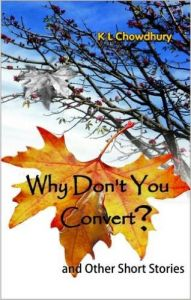 Why Don't You Convert: Book by Dr K L Chowdhury