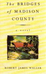 The Bridges Of Madison County (English) (Paperback): Book by Robert James Waller