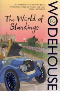 The World of Blandings: (Blandings Castle): Book by P. G. Wodehouse