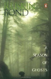 Season of Ghosts (English) (Paperback): Book by Ruskin Bond