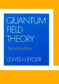 Quantum Field Theory | Book by Lewis H  Ryder | Best Price in India