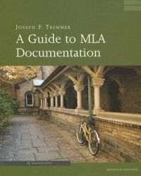 A Guide to MLA Documentation: Book by Joseph F. Trimmer