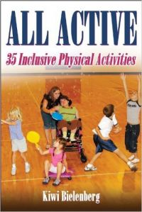 All Active: 35 Inclusive Physical Activities (English) (Paperback): Book by Kiwi Bielenberg