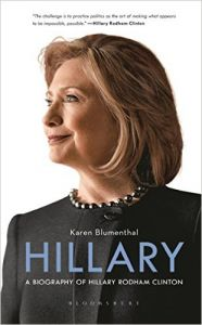Hillary : A Biography of Hillary Rodham Clinton (English) (Hardcover): Book by Karen Blumenthal