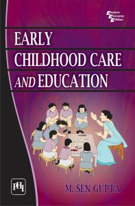 EARLY CHILDHOOD CARE AND EDUCATION: Book by SEN GUPTA M.