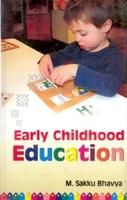 Early Childhood Education: Book by M. Sakku Bhavya