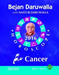 Your Complete Forecast 2016 Horoscope: Cancer (English) (Paperback): Book by Bejan Daruwalla