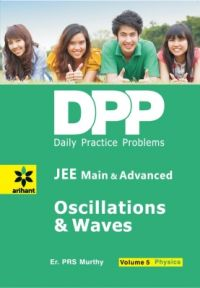 Daily Practice Problems (DPP) for JEE Main & Advanced - Oscillations & Waves Vol.5 Physics (English) (Paperback): Book by  An editorial team of highly skilled professionals at Arihant, works hand in glove to ensure that the students receive the best and accurate content through our books. From inception till the book comes out from print, the whole team comprising of authors, editors, proofreaders and various other invo... View More An editorial team of highly skilled professionals at Arihant, works hand in glove to ensure that the students receive the best and accurate content through our books. From inception till the book comes out from print, the whole team comprising of authors, editors, proofreaders and various other involved in shaping the book put in their best efforts, knowledge and experience to produce the rigorous content the students receive. Keeping in mind the specific requirements of the students and various examinations, the carefully designed exam oriented and exam ready content comes out only after intensive research and analysis. The experts have adopted whole new style of presenting the content which is easily understandable, leaving behind the old traditional methods which once used to be the most effective. They have been developing the latest content & updates as per the needs and requirements of the students making our books a hallmark for quality and reliability for the past 15 years.