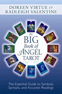 The Big Book of Angel Tarot : The Essential Guide to Symbols, Spreads and Accurate Readings (English): Book by Doreen Virtue