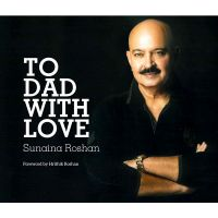 To Dad With Love: Book by Sunaina Roshan
